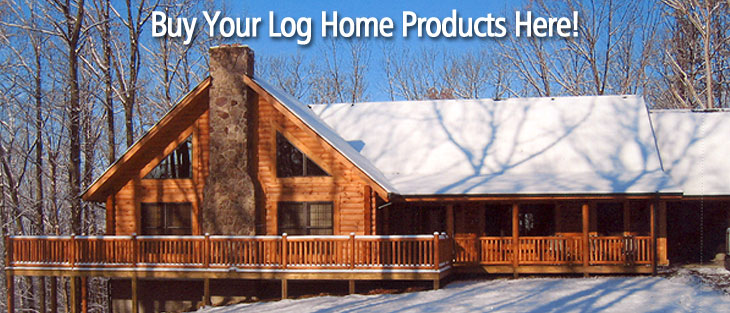 Buy your log home products here!